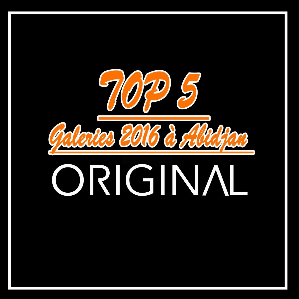 TOP 5 des galeries d'art visitées à Abidjan par ORIGINVL en 2016